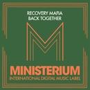 Back Together/Recovery Mafia