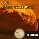 Heavy Shock Wave/Uachik