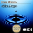 The Drop/Dave Silence