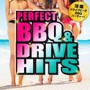 PERFECT BBQ&DRIVE HITS ~洋楽ドライブビーチBBQパーティー!~/PARTY HITS PROJECT