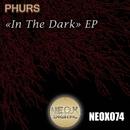 In The Dark/PHURS