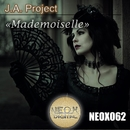 Mademoiselle/J.A. Project