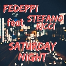 Saturday Night (feat. Stefano Ricci)/FedePpi