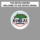 Welcome To The Retro Arena/The Retro Empire