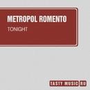 Tonight/Metropol Romento