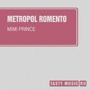 Mimi Prince/Metropol Romento
