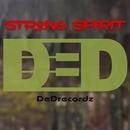 Strong Spirit/DeDrecordz
