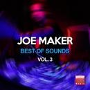 Best Of Sounds, Vol. 3/Joe Maker
