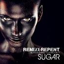 Sugar – Beatcrushing to Maroon 5/Remix & Repent