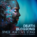 Space Age Love Song – Headbanging to A Flock of Seagulls/Death Blossoms