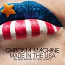 Made In The USA – 80s New Waving to Demi Lovato/Chroma Machine