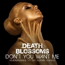 Don't You Want Me – Headbanging to The Human League/Death Blossoms