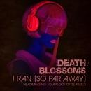 I Ran (So Far Away) – Headbanging to A Flock of Seagulls/Death Blossoms