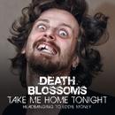 Take Me Home Tonight – Headbanging to Eddie Money/Death Blossoms