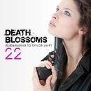 22 – Headbanging to Taylor Swift/Death Blossoms