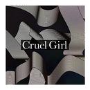 Cruel Girl/white white sisters