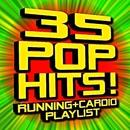 35 Pop Hits! Running + Cardio Playlist/Fitness Beats Playlist