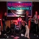 The Blues-Rock Years Vol. 2/Slowburner