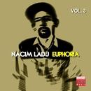Euphoria, Vol. 3/Nacim Ladj