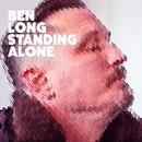 Standing Alone/Ben Long