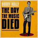 Buddy Holly - The Day The Music Died/Buddy Holly