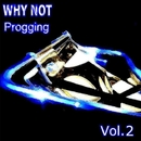 Progging Vol. 2/Why Not