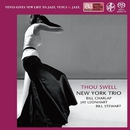 Thou Swell/New York Trio