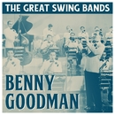 The Great Swing Bands/Benny Goodman