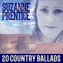 20 Country Ballads/Suzanne Prentice