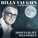 Moonlight Melodies/Billy Vaughn and His Orchestra