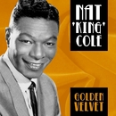 Golden Velvet/Nat King Cole
