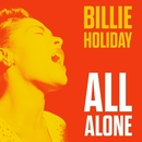 All Alone/Billie Holiday