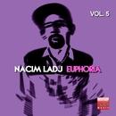 Euphoria, Vol. 5/Nacim Ladj