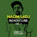 Roadhouse, Vol. 7/Nacim Ladj