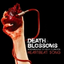 Heartbeat Song – Headbanging to Kelly Clarkson/Death Blossoms