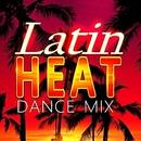 Latin Heat Dance Mix/Ibiza Dance Party