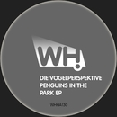 Penguins in the Park EP/Die Vogelperspektive