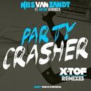 Party Crasher (feat. Mayra Veronica) [X-TOF Remixes] - Single/Nils van Zandt