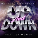 Up and Down/Detroit's Filthiest