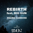 Rebirth (feat. Big Gun)/Mauro Cannone