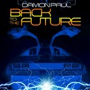Back To The Future/Damon Paul