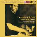 Cry Me A River/John Hicks Trio