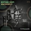 Kinetoscope EP/Matan Caspi