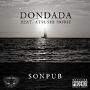Dondada feat. Atsushi Horie -Single/SONPUB