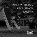 Rock With You feat. SIMON -Single/SONPUB
