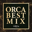 ORCA BEST MIX/PARTY HITS PROJECT