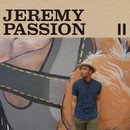 II/JEREMY PASSION