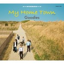 My Home TownーG2 Styleー/Goodies
