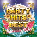 PARTY HITS BEST SUMMER MIX/PARTY HITS PROJECT