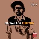 Euphoria, Vol. 8/Nacim Ladj